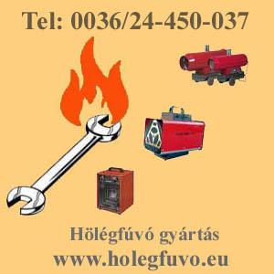 OLCSÓ HŐLÉGFÚVÓ, HOLEGFUVO gyártás, HŐLÉGFÚVÓ forgalmazás és HOLEGFUVO szerviz.  teraszfuto, AKCIÓS GÁZolajos hőLÉGFÚVÓ, olajos holegfuvo, Pb gazos holegfuvo, gazos holegfuvo,FOLDgazOS HOLEGFUVO, fatuzelesu holegfuvo, elektromos holegfuvo, mobil holegfuvo, lakasfuto holegfuvo,  párátlanítók, légszárítók, HASZNÁLT HŐLégfúVÓK, HöleGFÚVÓ ÁRAK, BIZOmányos HŐLÉGFÚVÓK, akciós hőlégfúvók, FELÚJÍTott HŐLÉGfuvÓK, MOBIL holegfuvok,Függesztett HŐLÉGfuvok,KÉMÉNYES hőlegfuvok,légcsatornázható holegfuvok,gázolajos INFRAsugarZÓK,teraszfűtők,HŐlégfúvó javítás, holegfuvo ALKATRÉSZ, Falszaritas,  tökmag szárítás, gyógynövény szárítás, ól fűtés, fólia fűtés, GÁZFUTÁR szolgálat,üvegház fűtés, műhely fűtés, teniszpálya fűtés, építkezés fűtés, faszárító fűtés, garázs fűtés, autó fényező fűtés, konténer fűtés, fűtéstechnika,  légcsatorna, légszárító, sátor fűtés, Holegfuvo KÖLCSÖNZÉS, HŐLÉGFÚVÓ AZ ÉLET MINDEN TERÜLETÉRE! www.holegfuvo.eu
